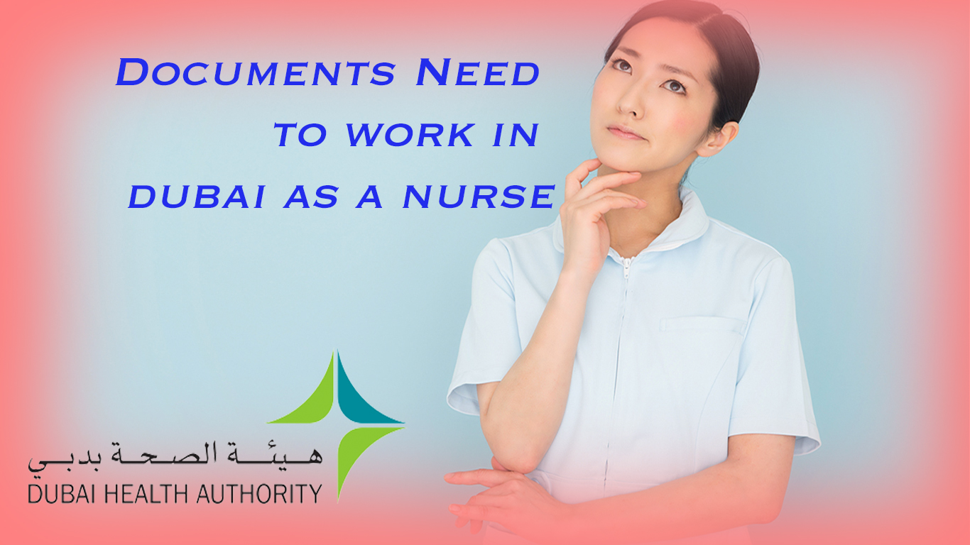 Documents Need to work in dubai as a nurse